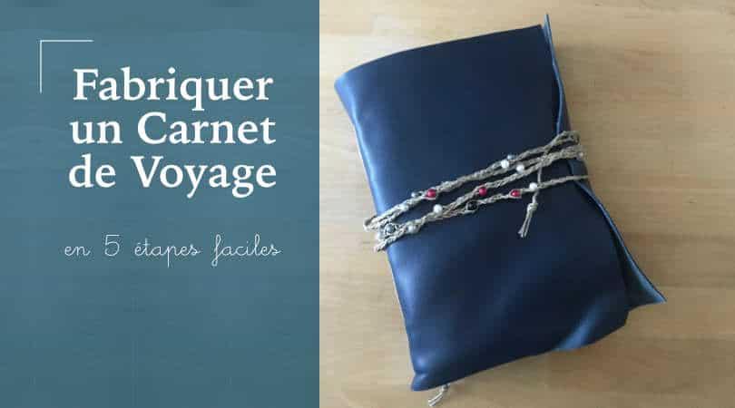 Fabriquer un carnet de voyage : la reliure long stitch (facile)